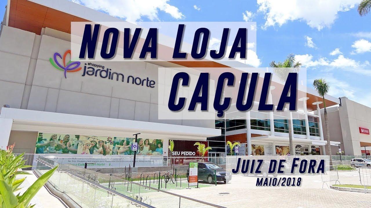 3da535b8906 INAUGURAÇÃO CAÇULA JUIZ DE FORA - SHOPPING JARDIM NORTE (MG) - YouTube