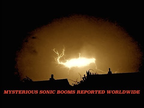 Mysterious Sonic Booms Being Reported Around the World - 11-25-17
