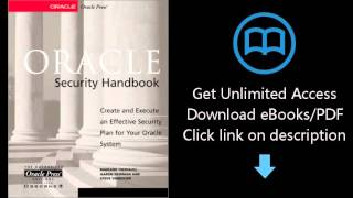 Download Oracle Security Handbook : Implement a Sound Security Plan in Your Oracle Environment PDF