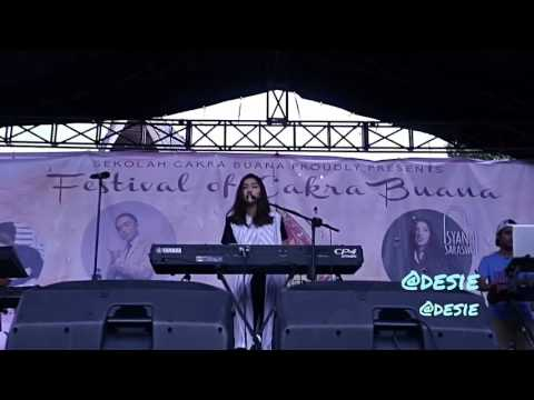 Opening & Keep Being You - ISYANA SARASVATI @Festival Cakra Buana