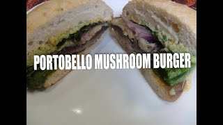 Portobello Mushroom Burger Episode #51