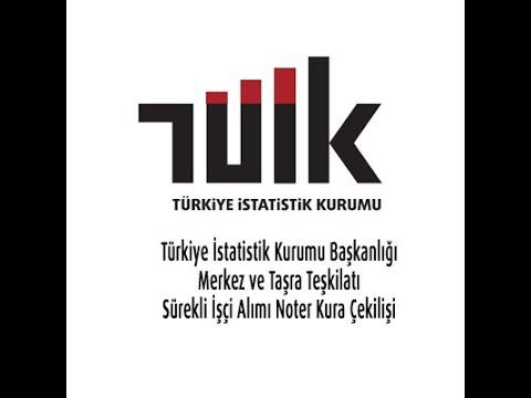 Türkiye İstatistik Kurumu Başkanlığı Merkez ve Taşra Teşkilatı Sürekli İşçi Alım Noter Kura Çekilişi