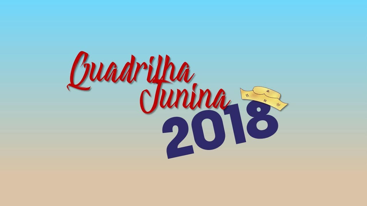 Quadrilha Junina 2018 - Versão Estendida, 19 Minutos