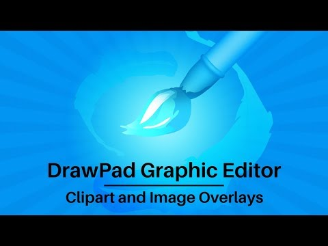 DrawPad Graphic Editor Tutorial   How To Add An Overlay Image Or Clipart