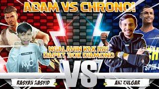 ADAM VS CHRONO! NGALAHIN KAK ARI AUTO DAPET 30.000 DIAMOND!