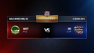 Wombats vs OR Match 5 WGL EU Season ll 2015-2016. Gold Series Week 7