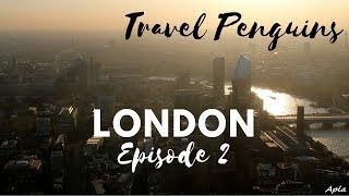 London | United Kingdom - Travel Penguins (Episode 2)