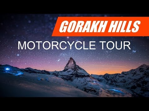 Gorakh Hill Station Motorcycle Tour 2017