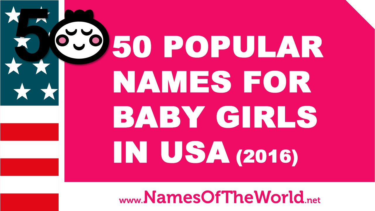 50 Popular Names For Baby Girls In USA 2016