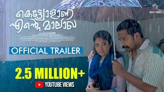 Kettiyolaanu Ente Malakha Official Trailer | Asif Ali | Nisam Basheer | Magic Frames