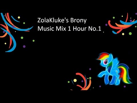1 Hour Brony Music Mix No.1