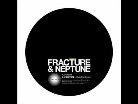 Fracture & Neptune - Hot Spot