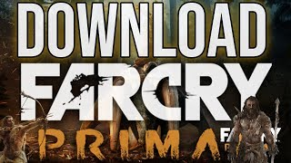 How to Download Far Cry Primal for FREE on PC (Easy Method)