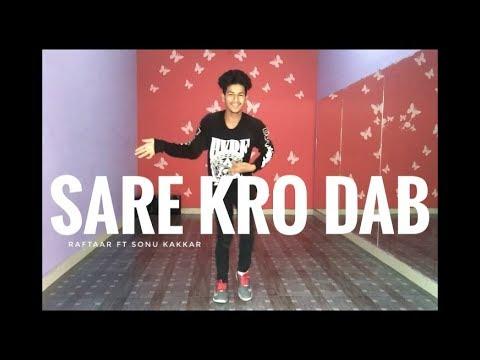 Sare Karo Dab || Zero To Infinity || Raftaar Ft Sonu Kakkar ||Muhfaad Dance Cover || Aman Shah
