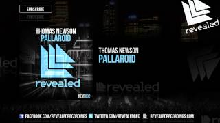 Repeat youtube video Thomas Newson - Pallaroid [OUT NOW!]