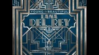 Lana Del Rey - Young And Beautiful - The Great Gatsby OST