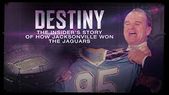 Destiny: The Insider's Story of How Jacksonville won the Jaguars