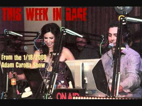 """""""This Week In Rage"""" with Adam Carolla - January 18, 2008"""