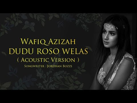 Wafiq Azizah - Dudu Roso Welas (Official Music Video)