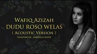 [4.89 MB] Wafiq Azizah - Dudu Roso Welas (Official Music Video)