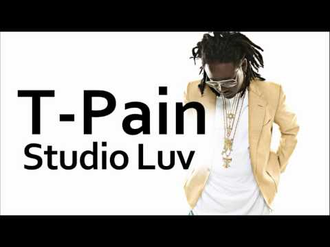 T-Pain ~ Studio Luv (ft. Lil Wayne)