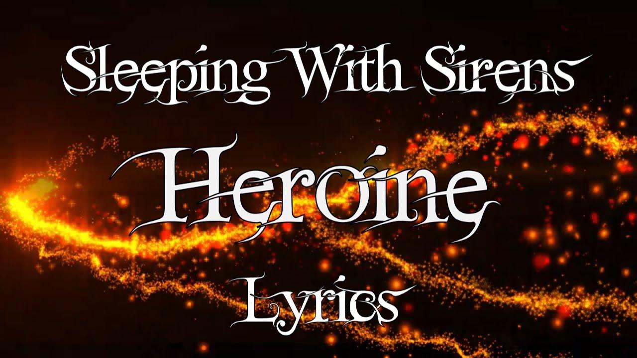 Sleeping with sirens heroine lyrics youtube hexwebz Images