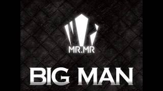 (MP3/DL)MR.MR - BIG MAN