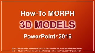 How to Morph 3D Models in PowerPoint 2016