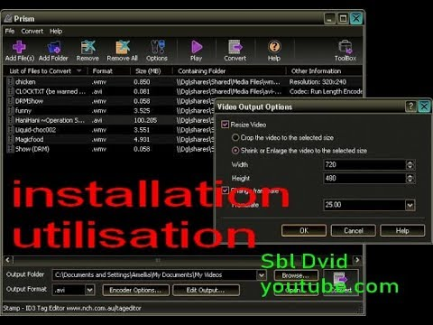 Prism video converter NCH/ installation et utilisation/ tuto FR
