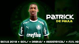 Patrick De Paula ● Skills 2019 ● Palmeiras ● Goalls ● Dribles ● Assists ● HD