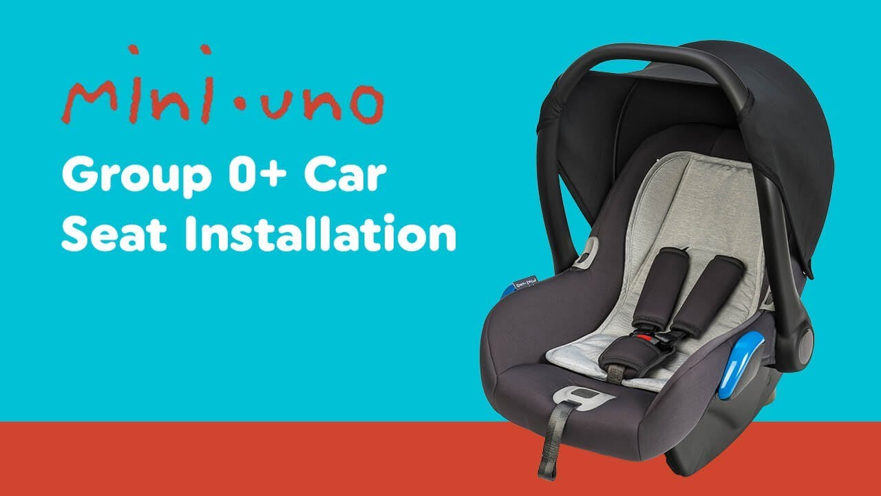 Installation Guide For Mini Uno Group 0 Car Seat Smyths Toys