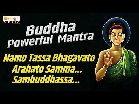 Namo Tassa Bhagavato Arahato Samma Sambuddhassa Mantra |  Most Powerful Mantra | Buddhist Chants