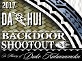 2017 Dahui BackDoor Shoot Out - Day 2 Live