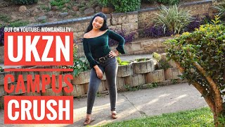 UKZN CAMPUS CRUSH | EP4 S1