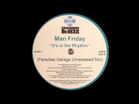 .:Man Friday - It's in the Rhythm [Paradise Garage Unrelease