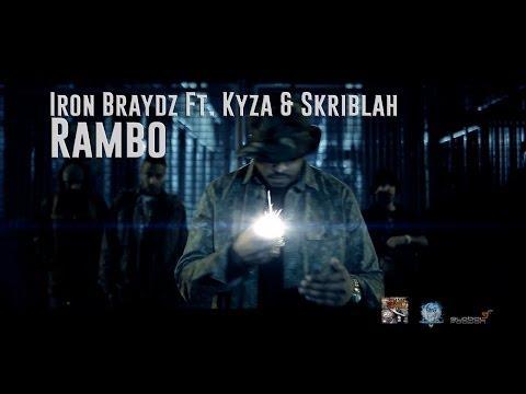IRON BRAYDZ FT. KYZA & SKRIBLAH - RAMBO (OFFICIAL VIDEO)