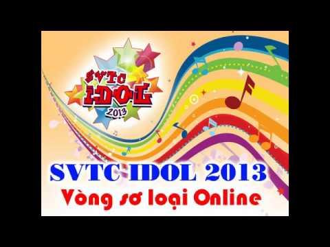 ✪ SVTC IDOL 2013 - Con đường màu xanh - Hoàng Việt Thành - CQ47/11.05 -Học viện Tài chính