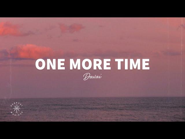 Davai - One More Time (Lyrics)