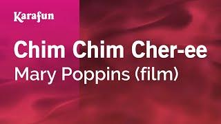 Karaoke Chim Chim Cher-ee - Mary Poppins *