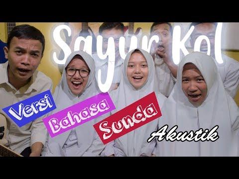 Sayur Kol (Versi Bahasa Sunda) Cover Parodi