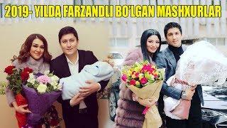 2019- Yilda Farzandli Bo'lgan Mashxurlar ...