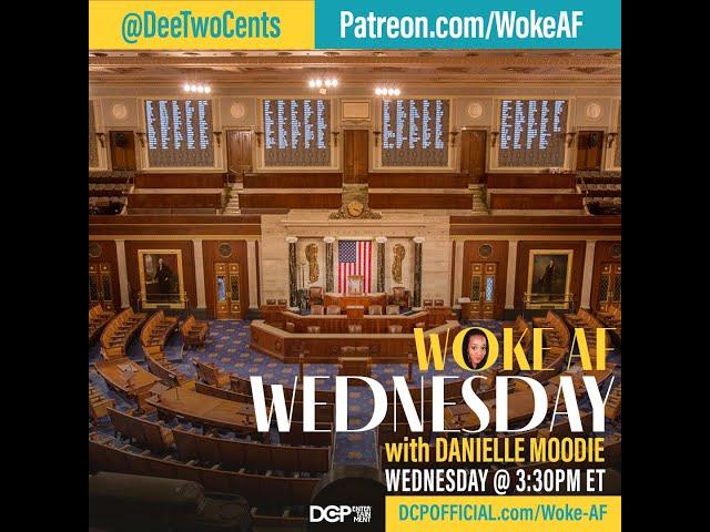 Woke Wednesday - Capitol Coup