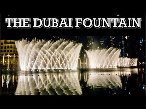 The Dubai Fountain Show 2020 || Amazing Dancing Fountain in Dubai, UAE