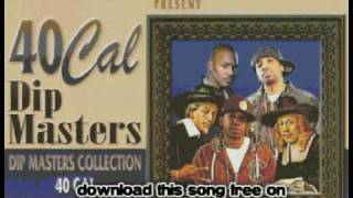 40 cal - Skemed Up Ft. Sudaboss - Dip Masters Collection