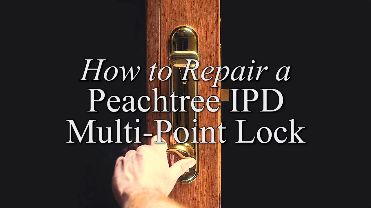 How To Repair An IPD Multi Point Lock