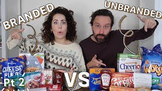 BRANDED VS UNBRANDED BLINDFOLDED FOOD TASTE TEST CHALLENGE 2019 | Part 2