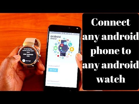 How to connect any android watch to any android phone