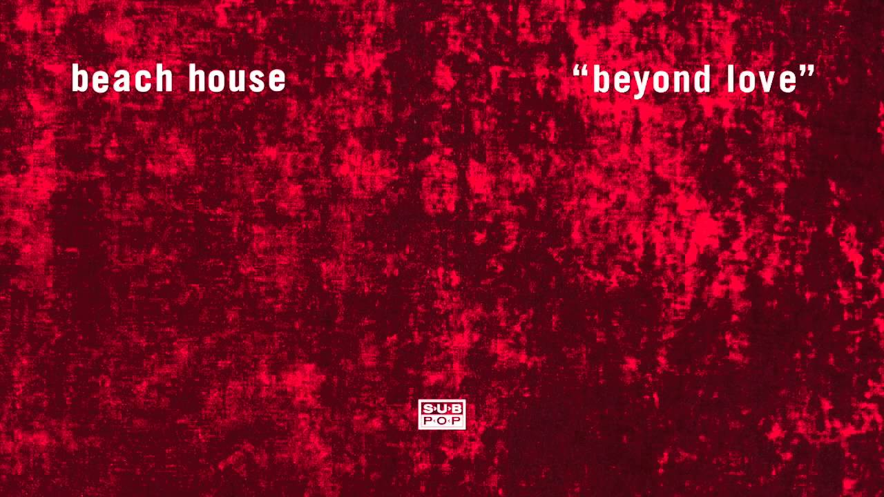 beach-house-beyond-love-sub-pop