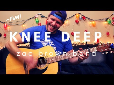 Knee Deep - Zac Brown Band Guitar Lesson