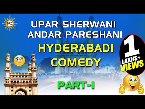 Upar Sherwani Andar Pareshani Part-1 Hyderabadi Comedy || Hyderabadi comedy Drama